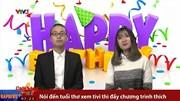 """VTV3 tung MV mừng sinh nhật """"có một không hai"""""""