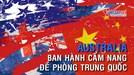 Australia ban hành 'bí kíp' đặc biệt để phòng ngừa Trung Quốc