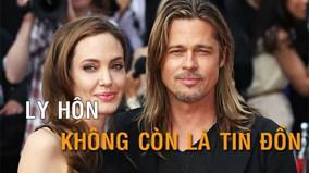 Angelina Jolie chính thức đệ đơn ly dị, tiết lộ lý do chia tay