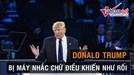 Thua xa Obama, Donald Trump bị 'bảo bối nhắc chữ' điều khiển như con rối