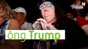 Hội những 'phụ nữ quốc dân' Mỹ sẵn sàng hết lòng vì Trump