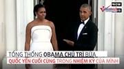 Obama và bữa Quốc yến cuối cùng tại Nhà trắng