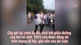 Bắc Ninh: Nữ sinh cấp 2 đánh nhau như phim vì ghen