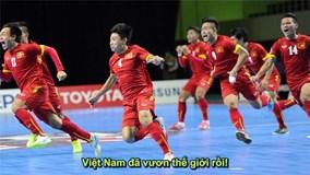 """Clip chế ca ngợi U19 Việt Nam - """"Kỳ tích World Cup"""" lại gây sốt"""