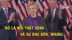 """Hillary Clinton: """"Chúng ta còn nợ ông Donald Trump..."""""""