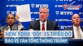 Thị trưởng New York viết thư cho Obama 'đòi' 35 triệu đô bảo vệ ông Trump