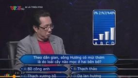 Gần 70% khán giả Ai là triệu phú trả lời sai về sông Hương