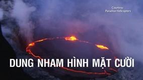 Cận cảnh dung nham ở Hawaii phun trào tạo hình mặt cười