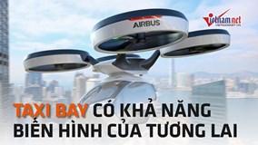 Công ty Ý giới thiệu taxi bay biến hình của thì tương lai