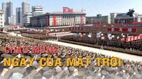 """Triều Tiên diễu hành rầm rộ mừng """"Ngày của mặt trời"""""""