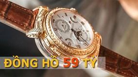 Có gì đặc biệt ở chiếc đồng hồ 59 tỷ?