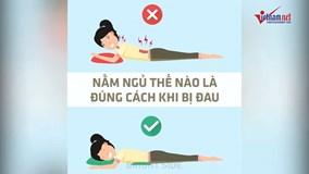 Những tư thế ngủ hoàn hảo khi bị đau