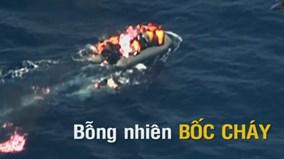 Thót tim xem cảnh cứu hộ thuyền tị nạn bốc cháy giữa biển