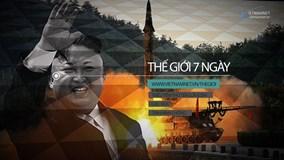 Thế giới 7 ngày: Triều Tiên bắn tên lửa 'khủng' đón đầu G20