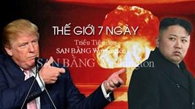 Thế giới 7 ngày: Triều Tiên dọa san bằng Washington bằng hạt nhân