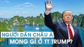 Người dân châu Á mong chờ gì từ chuyến công du của TT Trump?