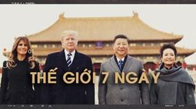 Thế giới 7 ngày: Chuyến công du lịch sử của Tổng thống Mỹ