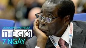 Thế giới 7 ngày: Binh biến ở Zimbabwe