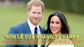 Choáng với con số 'khủng' mà nước Anh thu được từ đám cưới hoàng gia 2018