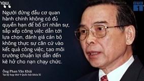 Những phát ngôn ấn tượng nhất của nguyên Thủ tướng Phan Văn Khải