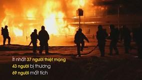Toàn cảnh hỏa hoạn ở Nga, hàng chục người chết và nhiều trẻ em mất tích