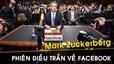 Những phút 'cân não' của Mark Zuckerberg trong phiên điều trần về Facebook