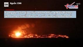 Núi lửa Hawaii 'nổi giận', hàng ngàn người cuống cuồng sơ tán