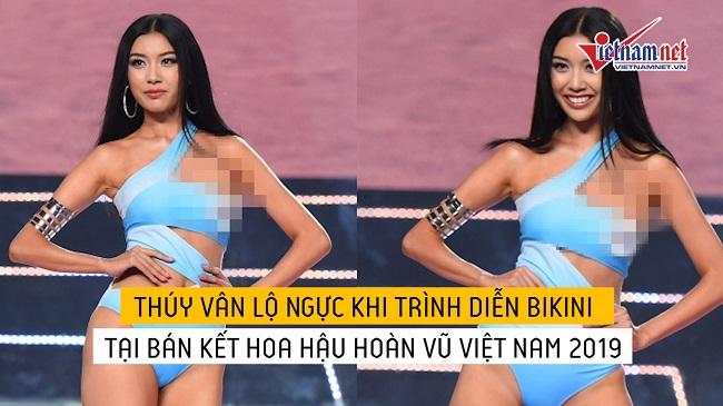 Thúy Vân lộ ngực khi trình diễn bikini tại bán kết...