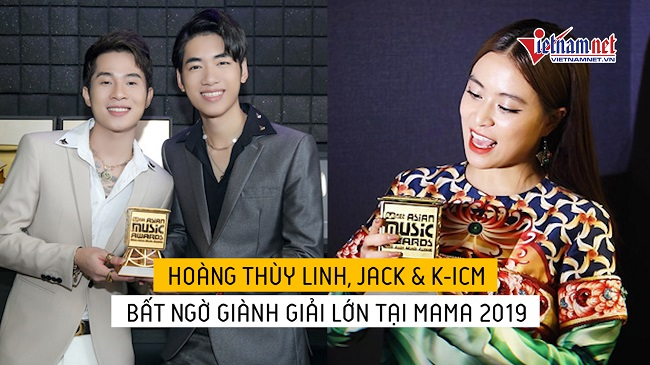 Hoàng Thùy Linh, Jack & K-ICM bất ngờ giành giải lớn...