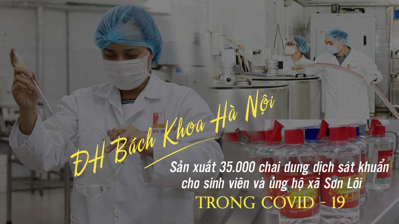 Dịch Covid-19: ĐH Bách Khoa tặng 35.000 chai nước sát...