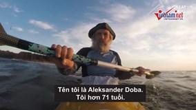 Người đàn ông 71 tuổi 3 lần chinh phục Đại Tây Dương bằng thuyền Kayak