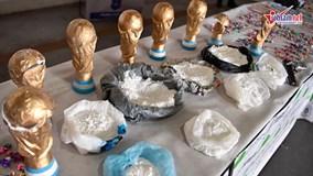 Phá đường dây giấu ma tuý tinh vi trong mô hình cúp vàng World Cup