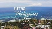LET'SGO: Khám phá thiên đường mùa hè cực chất của xứ nghìn đảo Philippines