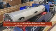 Ngắm tàu lặn mini tỷ phú Elon Musk chế tạo để giải cứu đội bóng Thái Lan