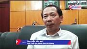 Phó chủ tịch Hà Giang: Có thể xử lý hình sự vụ điểm thi cao bất thường