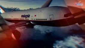Thế giới 7 ngày: Giải mã toàn bộ bí ẩn suốt 4 năm qua của máy bay MH370