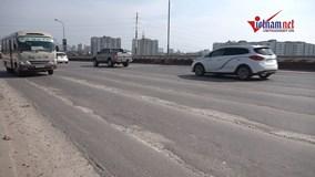 Vì sao hơn 10.000m2 mặt cầu Thăng Long bị hằn lún, rạn nứt nghiêm trọng?