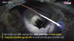 Phát hiện đường hầm vận chuyển ma túy xuyên quốc gia bên dưới nhà hàng KFC
