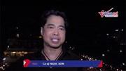 Ca sĩ Ngọc Sơn: Giây phút sung sướng nhất cuộc đời khi Việt Nam vào bán kết