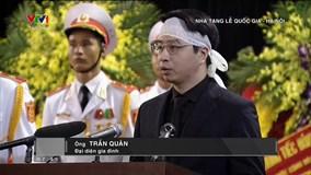 Con trai Chủ tịch nước nói lời cảm ơn và chia sẻ tâm nguyện của cha