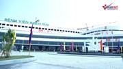 Bệnh viện Việt Đức và Bạch Mai mới đi vào hoạt động