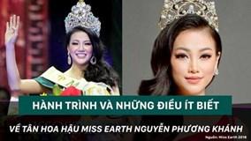 Những điều ít biết về Tân Hoa hậu Trái đất 2018 Nguyễn Phương Khánh