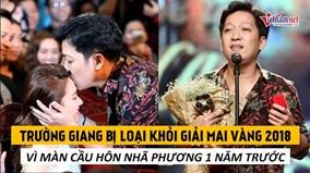 Trường Giang bị loại khỏi giải Mai Vàng vì màn cầu hôn Nhã Phương