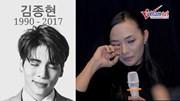 Tinna Tình khóc sướt mướt, lý giải về việc cúng 49 ngày cho Kim Jong Hyun