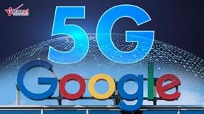 Việt Nam bắt đầu thử nghiệm mạng 5G, Google bị phạt triệu USD
