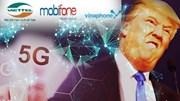 Ba nhà mạng bị phạt nặng, TT Donald Trump muốn sớm có mạng 6G