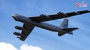 'Siêu pháo đài bay' B-52 Mỹ xuất kích dằn mặt Iran
