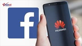 Facebook trả tiền để 'theo dõi' người dùng, hiểm họa từ HĐH của Huawei