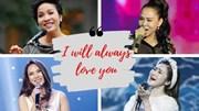 Thu Minh, Mỹ Linh, Mỹ Tâm: Ai hát I will always love you hay nhất Việt Nam?