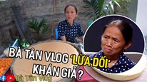 Bà Tân Vlog bị khán giả kêu gọi tẩy chay vì nghi ngờ gian dối